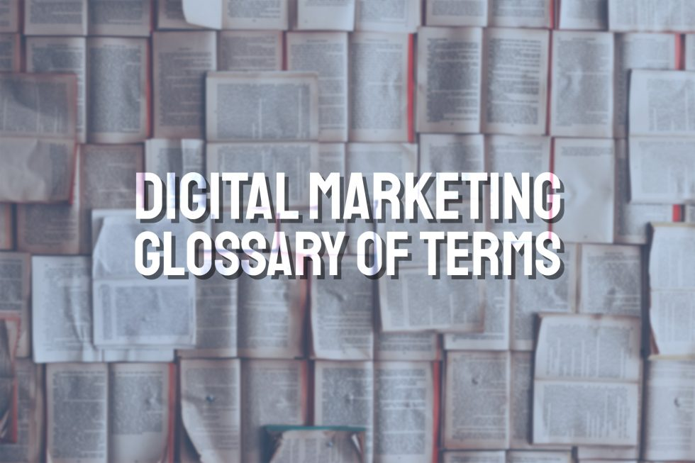 Digital Marketing Glossary of Terms